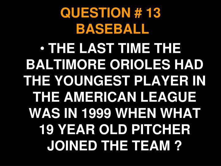QUESTION # 13