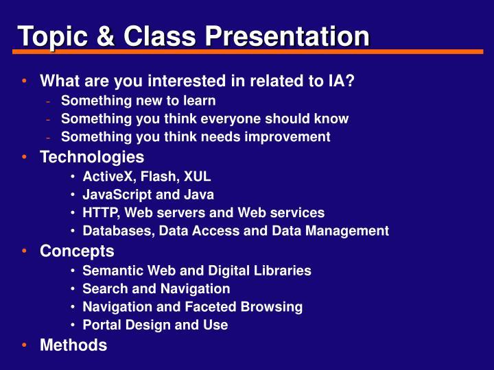 Topic & Class Presentation