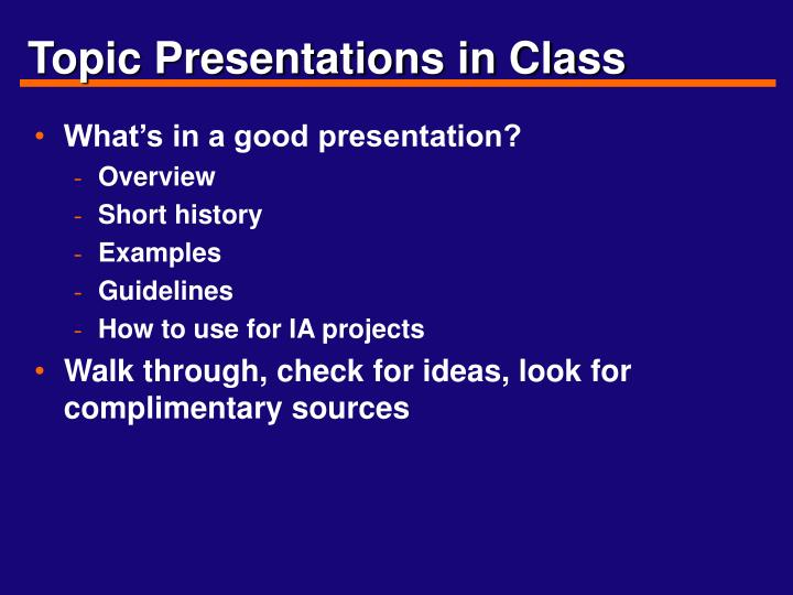 Topic Presentations in Class