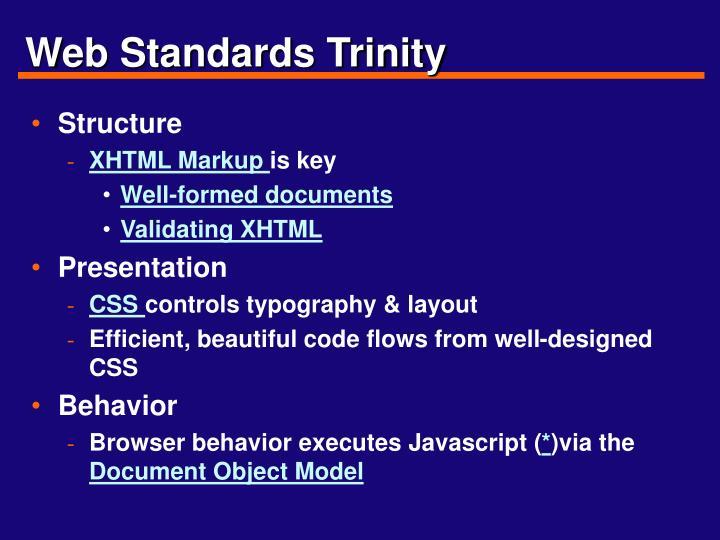 Web Standards Trinity