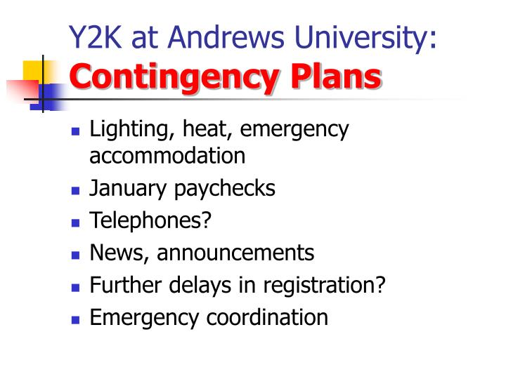 Y2k at andrews university contingency plans
