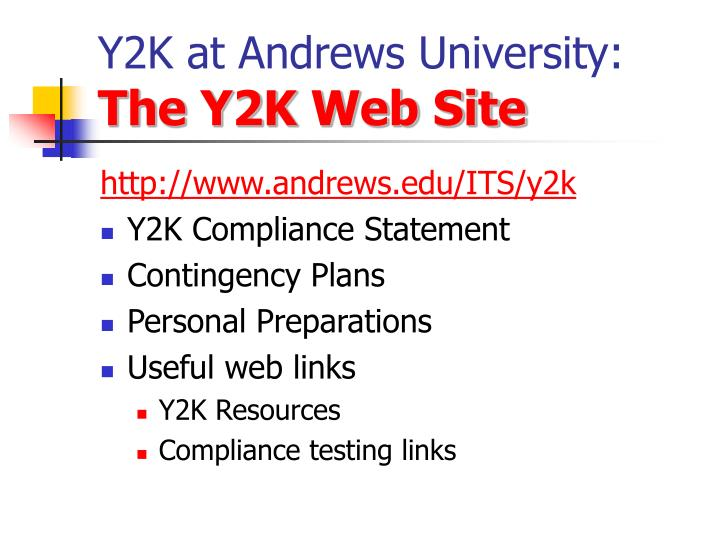 Y2k at andrews university the y2k web site