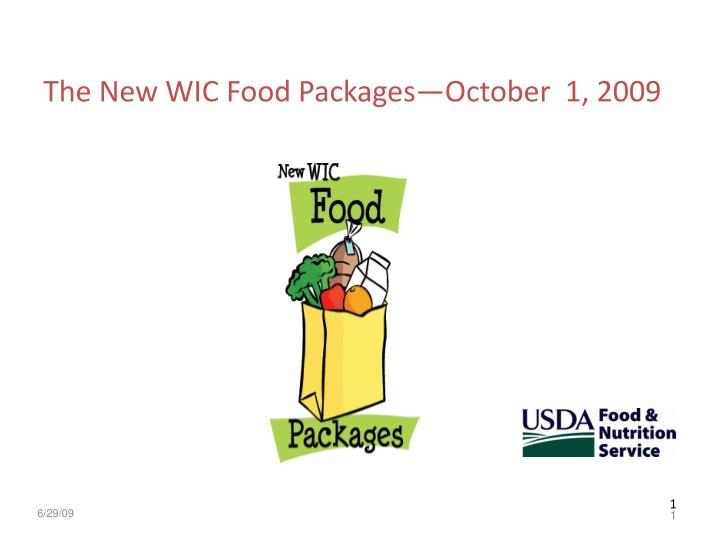 the new wic food packages october 1 2009 n.