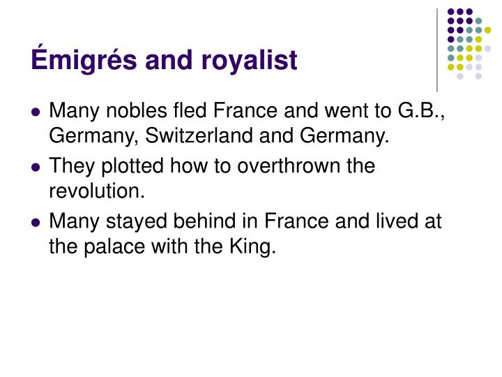 Émigrés and royalist