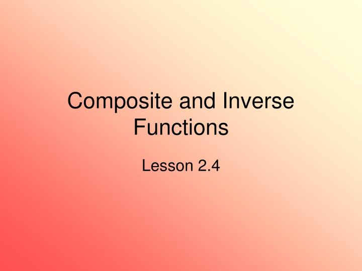 composite and inverse functions n.