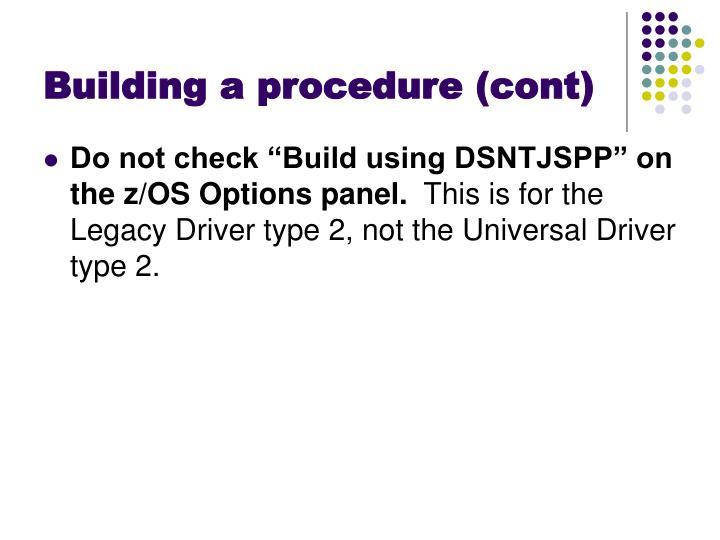 Building a procedure (cont)