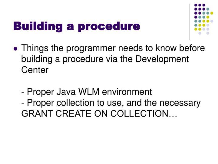 Building a procedure
