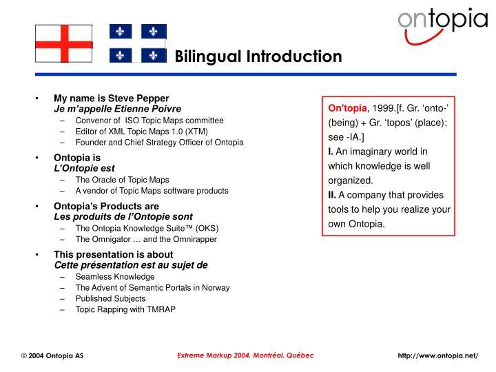 Bilingual introduction