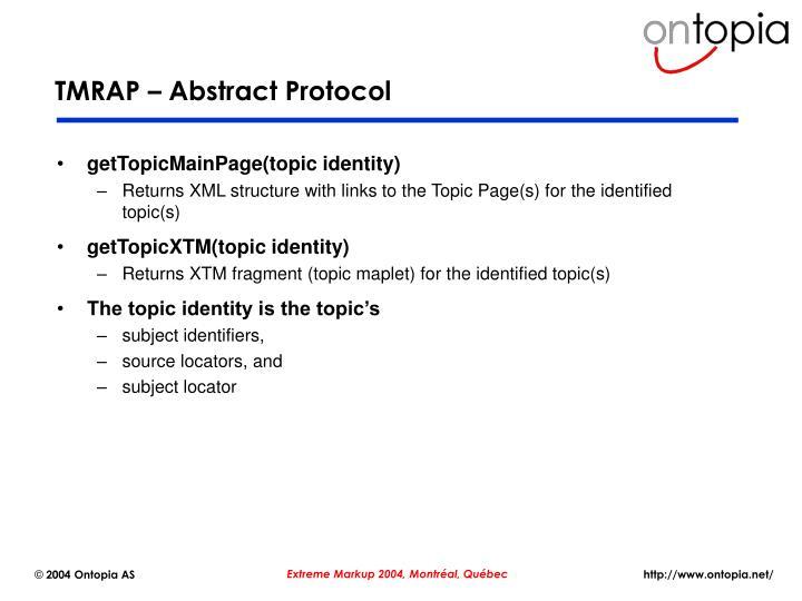 TMRAP – Abstract Protocol