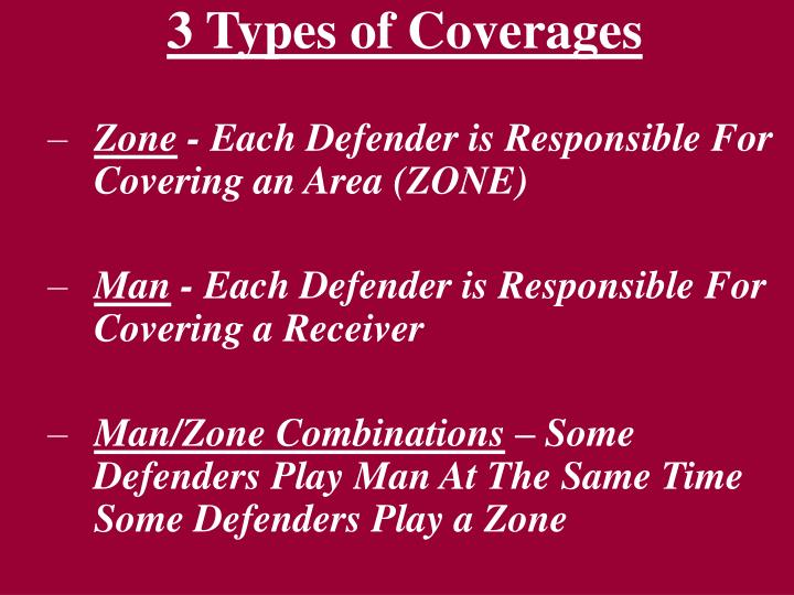 3 Types of Coverages