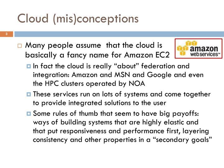 Cloud mis conceptions