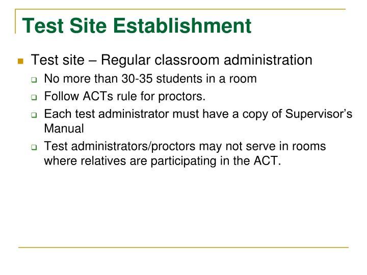 Test Site Establishment