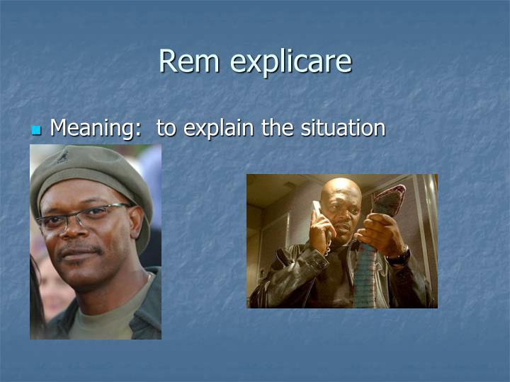 Rem explicare