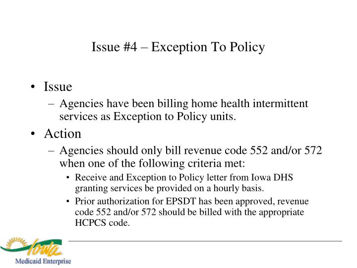 Issue #4 – Exception To Policy