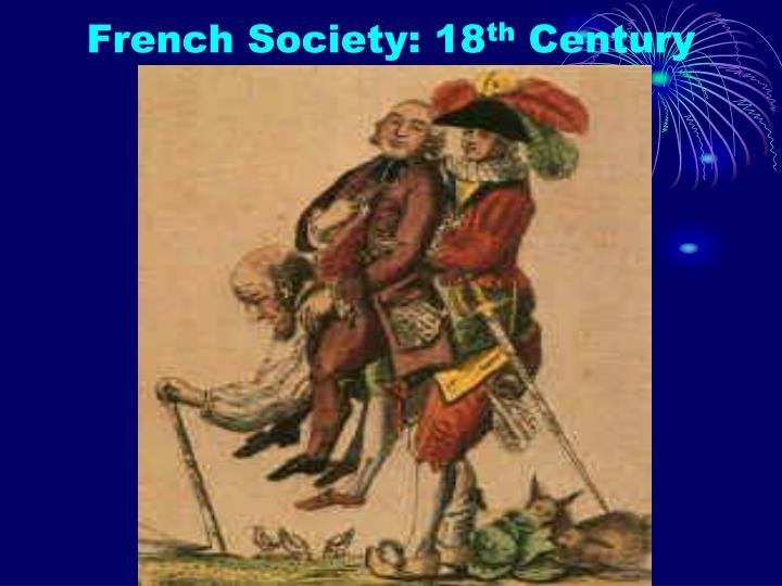 French society 18 th century