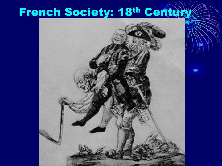 French Society: 18