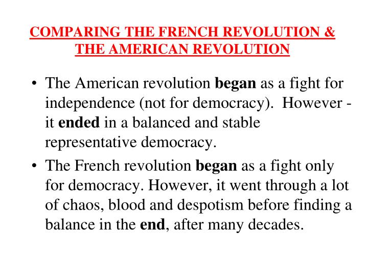 how did the french revolution compare to the american revolution