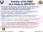 function of the osbp as it relates to industry