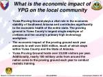 what is the economic impact of ypg on the local community
