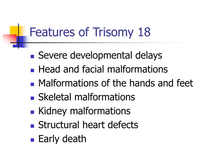 Features of Trisomy 18