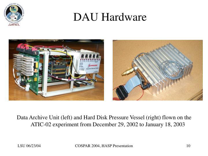 DAU Hardware