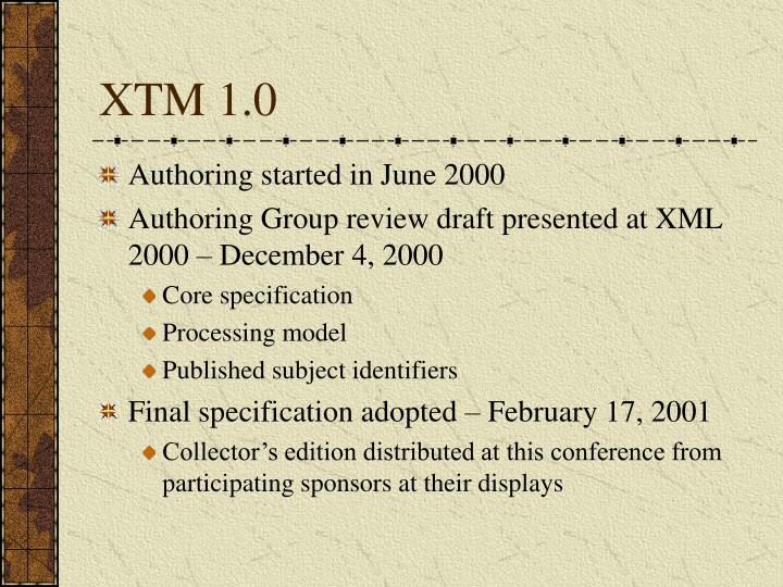 XTM 1.0