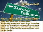 is failure bad