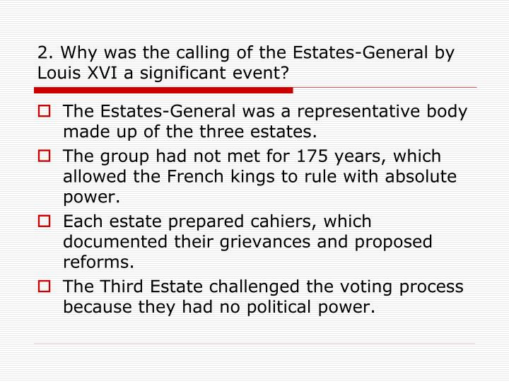 2. Why was the calling of the Estates-General by Louis XVI a significant event?