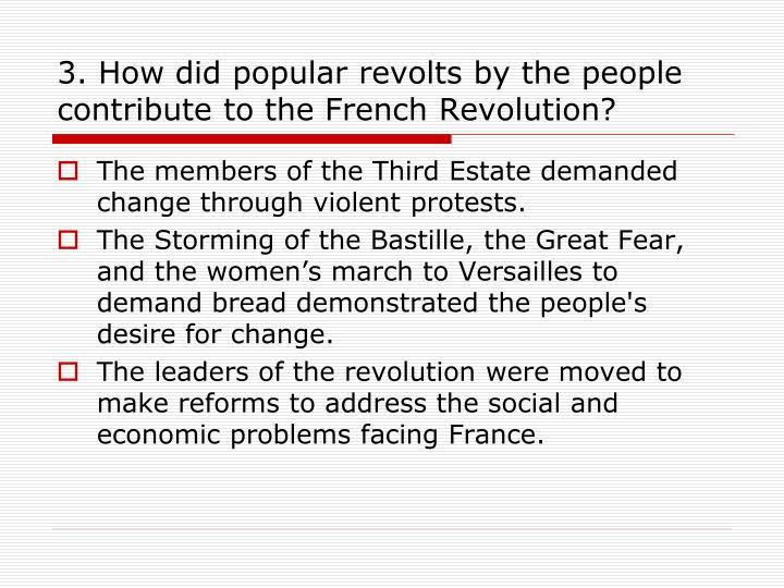 3. How did popular revolts by the people contribute to the French Revolution?