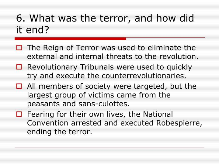 6. What was the terror, and how did it end?
