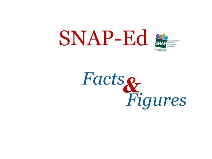 Snap ed facts figures