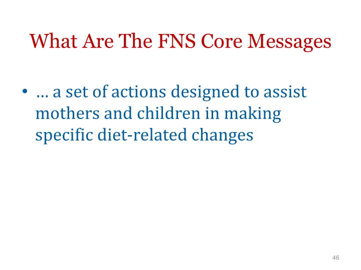 What Are The FNS Core Messages