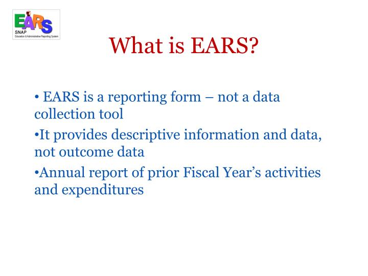 What is EARS?