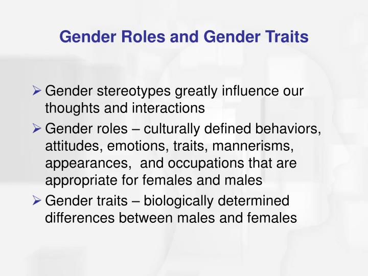Gender Roles and Gender Traits