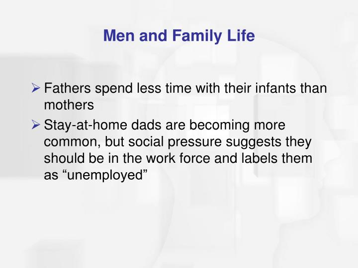 Men and Family Life