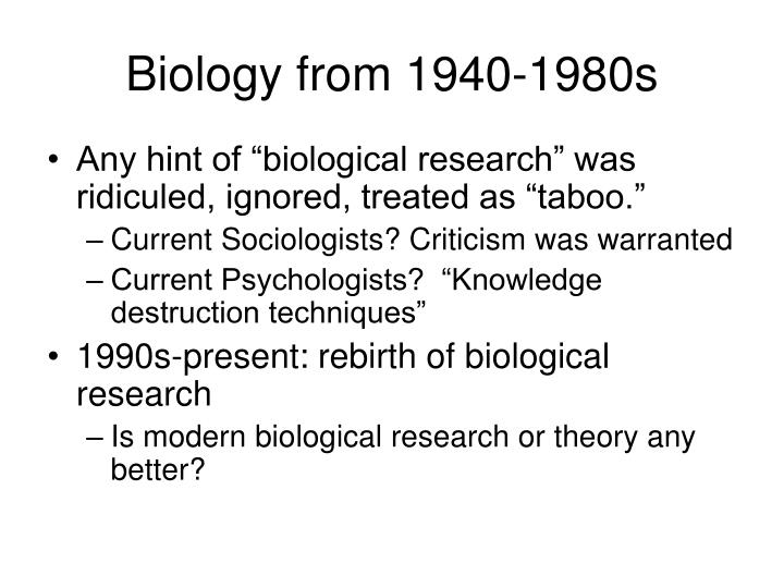 Biology from 1940 1980s