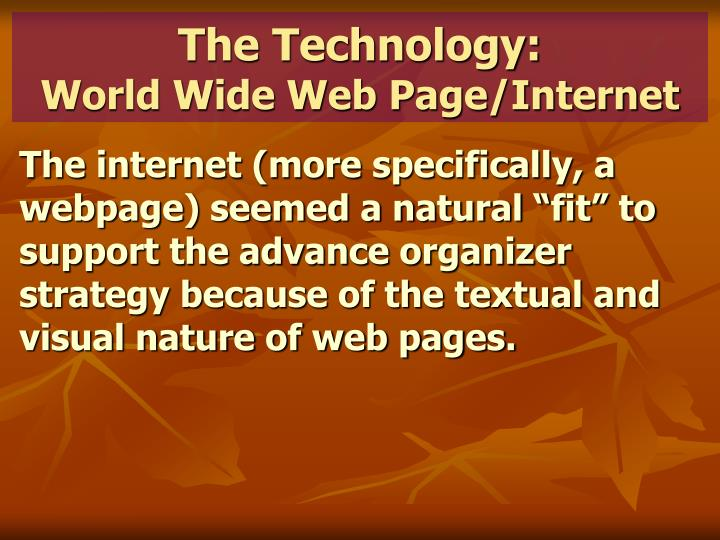 The Technology: