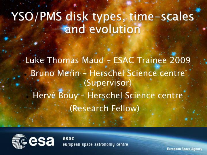 Yso pms disk types time scales and evolution