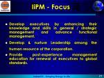 iipm focus