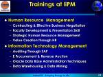 trainings at iipm2