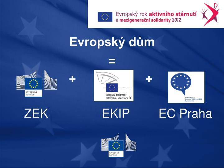 Evropský dům