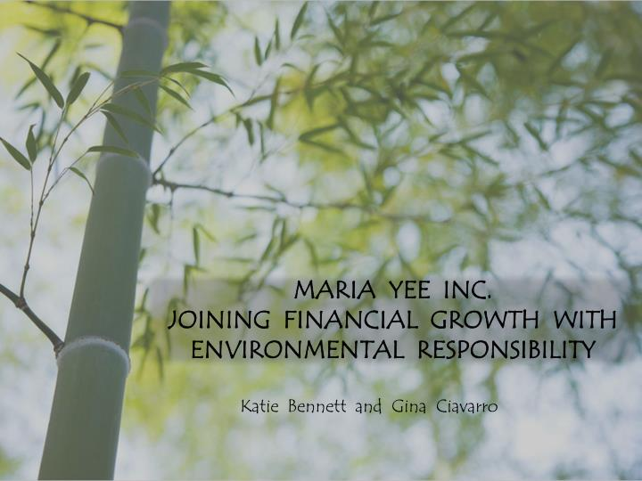 maria yee inc joining financial growth with environmental responsibility