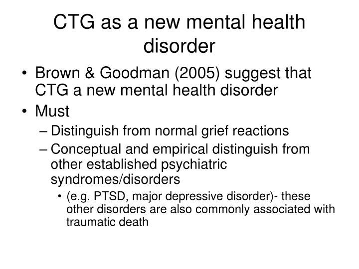 CTG as a new mental health disorder