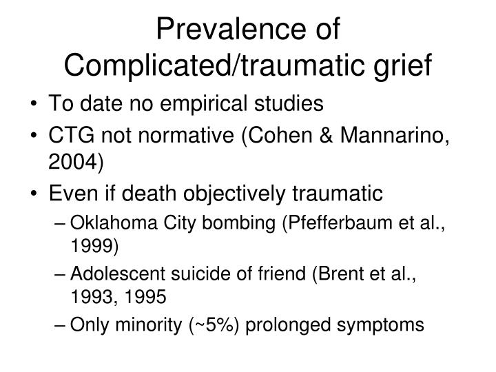 Prevalence of Complicated/traumatic grief