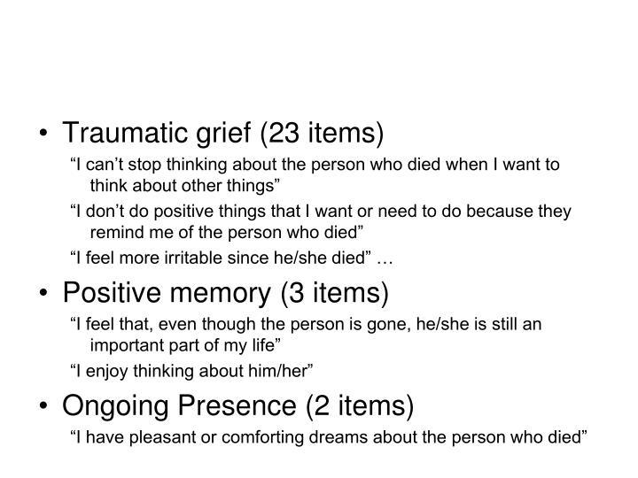Traumatic grief (23 items)