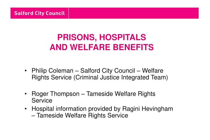 prisons hospitals and welfare benefits n.