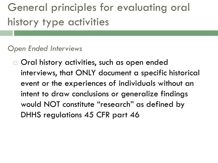 General principles for evaluating oral history type activities