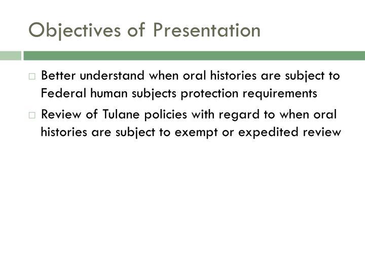 Objectives of presentation