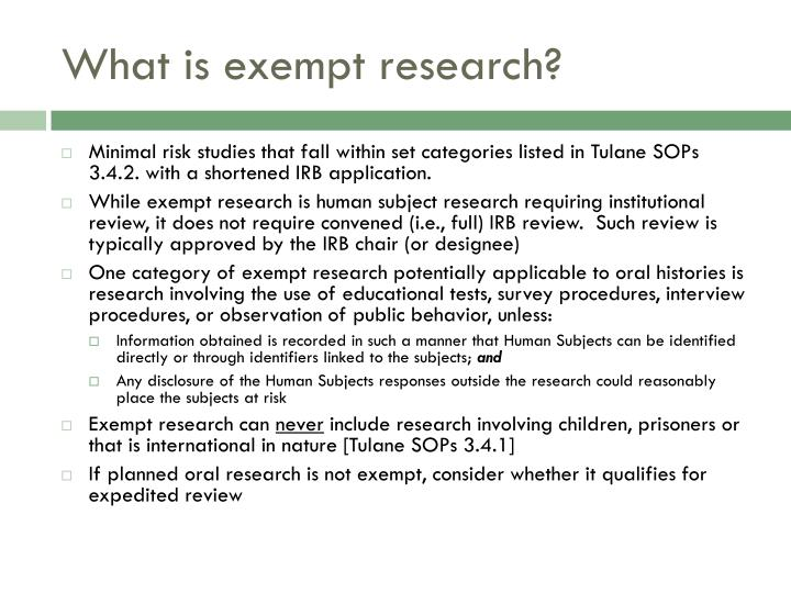 What is exempt research?