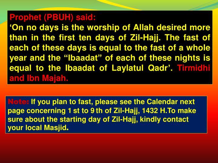 Prophet (PBUH) said: